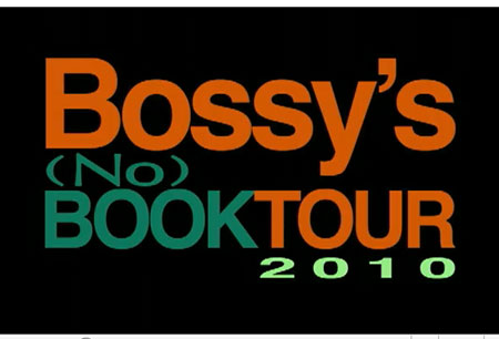 Humor blogger Bossy announces a cross-country road trip in 2010 to meet her blog's posse. Join her on her (No) Book Tour!